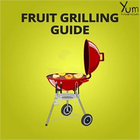 Fruit Grilling Guide