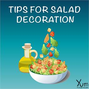 Tips for Salad Decoration