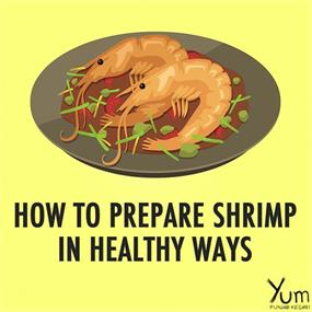How to Prepare Shrimp in Healthy Ways