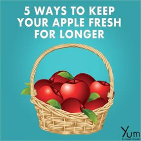 5 Ways to Keep Your Apple Fresh For Longer