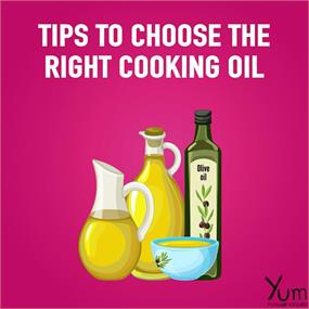 Tips to Choose the Right Cooking Oil