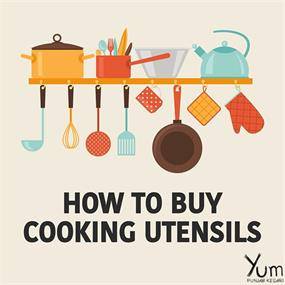 How to Buy Cooking Utensils